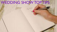 wedding show top tips